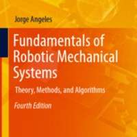 http://biblioteca.uidr.mx/files/intermedio/2014_Book_FundamentalsOfRoboticMechanica.pdf